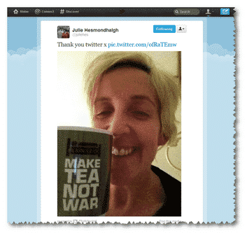 Julie gets a cup of tea thanks to Twitter