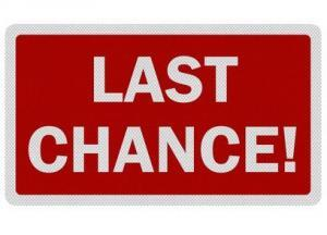 Last Chance to But