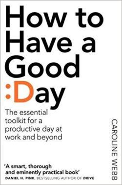 How to Have a Good Day 1