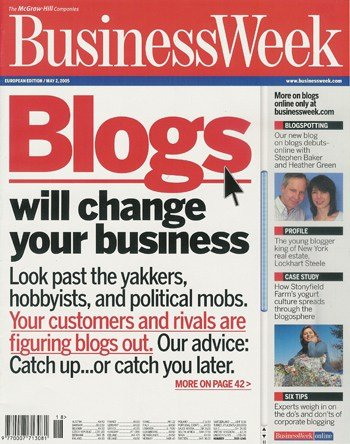 "Business Week cover ""Blogs will change your business"""