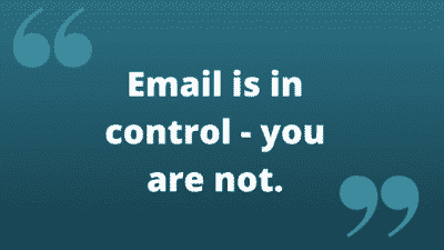 Email is in control - you are nt