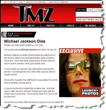The TMZ celebrity gossip blog was the first to break the news about Michael Jackson's cardiac arrest